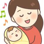 ママが『ゆりかご』の子守歌を歌う